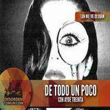 De Todo Un Poco  con Aydee Treinta  08/12/2014 Desorden Comun