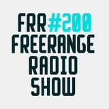 Freerange Radioshow 200 - November 2016 - One hour guestmix from Nebraska