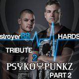 Tribute 2 // PSYKO PUNKZ pt.2 [2014]