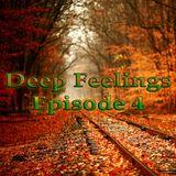 Deep Feelings Episode 4
