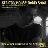 Strictly House© Radio Show Rob Holme With Dirty Secretz