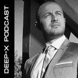 Mudar Mahayni - Deep-X Podcast 011