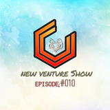 New Venture Show #010 - 4th may - REFLECTIONS TO YOUNG HEARTS