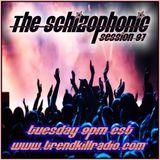 The Schizophonic on Trendkill Radio Session 97