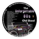 THE UNFORGETTABLE 80'S OLD SKOOL MIX (09.09.2019)