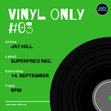 vinyl only #03 mixed by Jay Hill