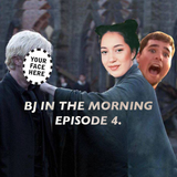 BJ in the Morning - Episode 4