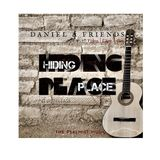 Hiding Place By Daniel & Friends