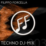 Filippo Forcella - Weekend Dj Mix - Techno Podcast