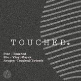 FTOR - TOUCHED. 12/04/218