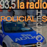 HECHOS POLICIALES DE LAS ULTIMAS HORAS (27/04/2015)