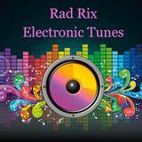 RAD RIX - Electronic Tunes 1