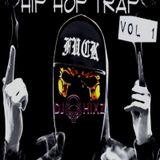 Trap Hip Hop Session Vol. 1 - DJ Hixz