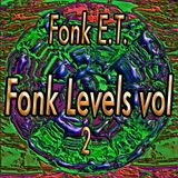 Fonk E.T. presents The Feel of Music - Fonk Levels 2