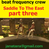 Saddle To The East (Part Three)