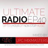 UPC RADIO BROADCAST EP 40 - UPC MIXMASTERS