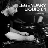 Legendary Liquid #04: Calibre | Part 2