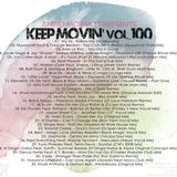 Angel Monroy Presents Keep Movin' 100
