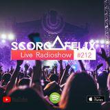 Scorch Felix Live #212