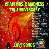 CRAM MUSIC MADNESS - 7TH ANNIVERSARY LOVE SONGS COLLABORATION