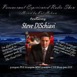 Paranormal Experienced With Steve DiShiavi #2