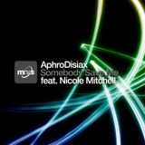 Aphrodisiax feat. Nicole Mitchell - Somebody Save Me (Andrey Brandão Soulful Private Mix)