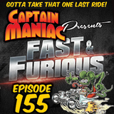 Episode 155 / Fast & Furious