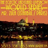 """""""The Eclectic Ladyland Liveshow"""" Guest Mix by Mr. Zula 03.03.13 @ Urgent.fm"""