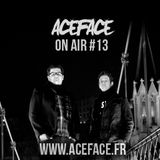 ACEFACE ON AIR #013