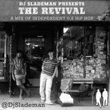 Dj Slademan Presents - The Revival Mixtape