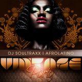DJ SOULTRAXX AFROLATINO VINTAGE PARTY