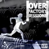 0verfact0ry - Episode - 127