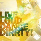 Alveo - Live Loud, Dance Dirrty! Vol.6