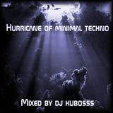 Hurricane of minimal techno