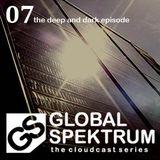 Globalspektrum 7.0 - The deep and dark episode (June 2012)