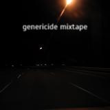 Genericide Mixtape #7