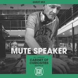 "MIMS Guest Mix: MUTE SPEAKER (UK) ""Cabinet of Curiosities"""