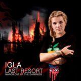 Igla - Last Resort (09-2011)