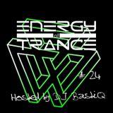 Energy of Trance - hosted by DJ BastiQ - EoTrance #24
