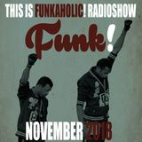this is FUNKAHOLIC RADIOSHOW november 2018