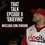"""THAT TALK"" w/ David Jackson EPISODE II ""GRIEVING"""