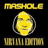 Mashole Vol.8 - Nirvana Edition