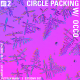 Circle Packing w/ Occo - 7th January 2019