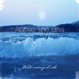 Above The Sea // Uno