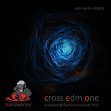 cross edm one - mixcloud version