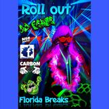 ROLL OUT  - Florida Breaks - (by Dj Pease)