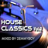 House Classics Vol.2 - Mixed by Demmyboy