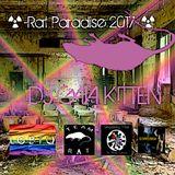 ☢-Rat Paradise 2017-☢  (Part 1)