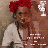 The Best Son Cubano - Dj Papi Shangó