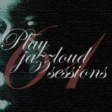 playjazzloud sessions vol. 61